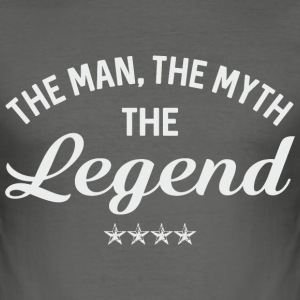 Man Myth Legend T-Shirts - Männer Slim Fit T-Shirt