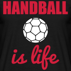 HANDBALL IS LIFE - Men's T-Shirt
