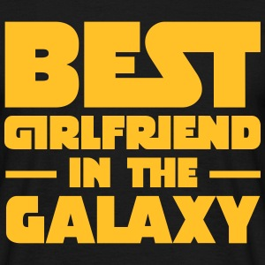 Best Girlfriend In The Galaxy T-Shirts - Men's T-Shirt