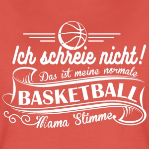 Basketball Stimme T-Shirts - Frauen Premium T-Shirt