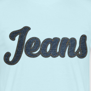 For Jeanslovers - Männer T-Shirt