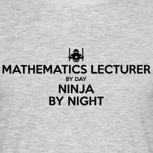 mathematics lecturer day ninja by night - Men's T-Shirt