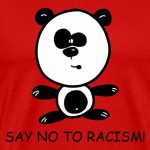 Say no to Racism - Männer Premium T-Shirt