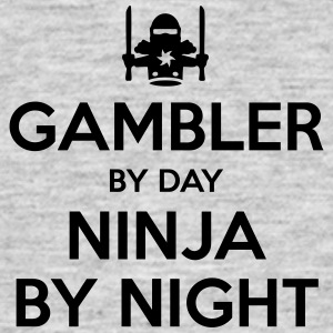 gambler day ninja by night - Men's T-Shirt