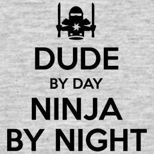 dude day ninja by night - Men's T-Shirt