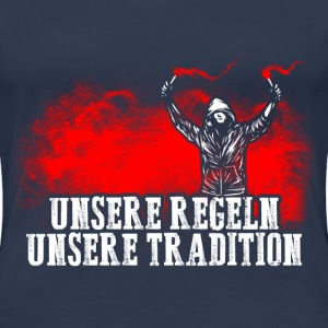 Pyro - Unsere Tradition T-Shirts - Frauen Premium T-Shirt