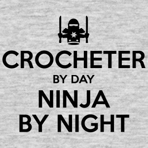 crocheter day ninja by night - Men's T-Shirt