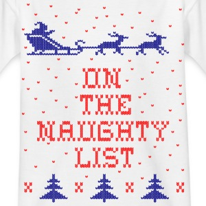 On the naughty list Shirts - Kids' T-Shirt