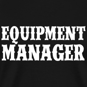 Equipment Manager - Männer Premium T-Shirt