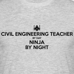 civil engineering teacher day ninja by n - Men's T-Shirt