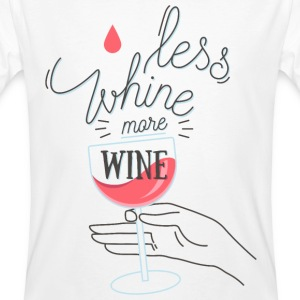 Less Whine more Wine T-Shirts - Men's Organic T-shirt