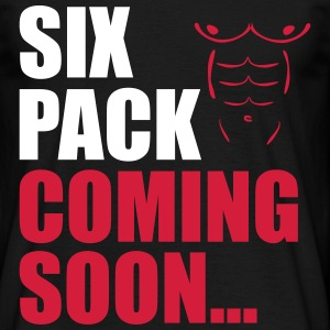 Sixpack coming soon abs  - Männer T-Shirt