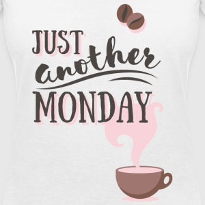 Just another MONDAY Kaffee Montag Typografie Magliette - Maglietta da donna scollo a V