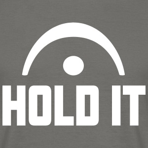 HOLD IT FERMATE T-shirts - Mannen T-shirt