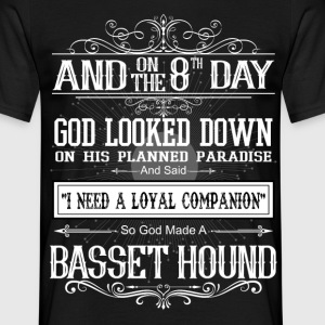 And 8th Day God Look Down God Made A Basset Hound T-Shirts - Men's T-Shirt