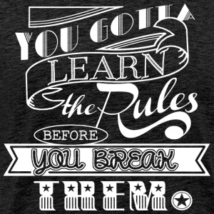 Learn the Rules - Männer Premium T-Shirt