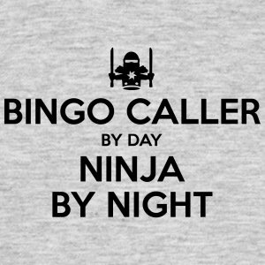 bingo caller day ninja by night - Men's T-Shirt