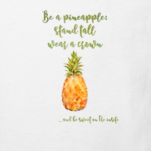 Be a pineapple - Ananas lustig Spruch Krone  T-Shirts - Kinder Bio-T-Shirt