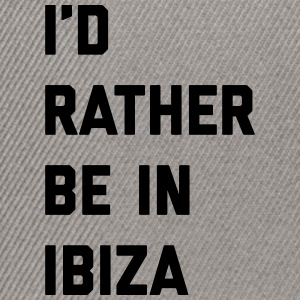 Be In Ibiza Music Quote Caps & Hats - Snapback Cap