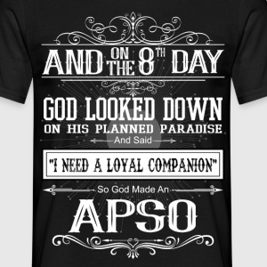 And 8th Day God Look Down So God Made An Apso T-Shirts - Men's T-Shirt
