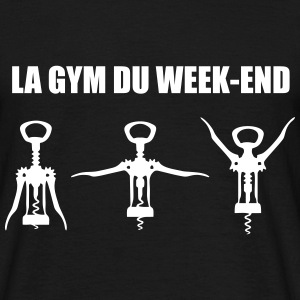 T-shirt humour citations la GYM DU WEEK END - T-shirt Homme