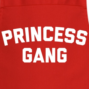 Princess Gang Funny Quote   Aprons - Cooking Apron