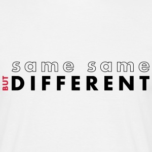 Same same but different - Männer T-Shirt