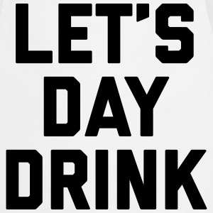 Let's Day Drink Funny Quote  Kookschorten - Keukenschort