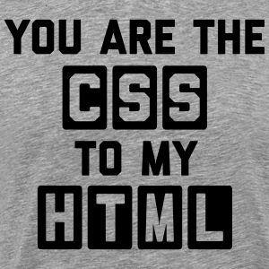 CSS To My HTML Funny Quote T-Shirts - Men's Premium T-Shirt