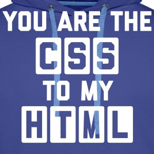CSS To My HTML Funny Quote Sweat-shirts - Sweat-shirt à capuche Premium pour hommes
