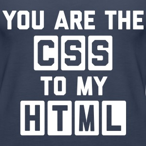 CSS To My HTML Funny Quote Topper - Premium singlet for kvinner