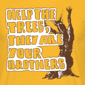 Help the trees they are your brothers - Männer T-Shirt