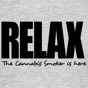 relax the cannabis smoker is here - Men's T-Shirt