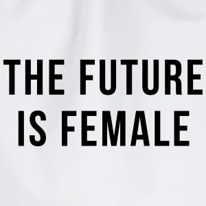 Future Is Female Quote Bags & Backpacks - Drawstring Bag