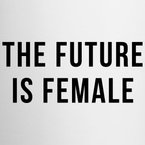 Future Is Female Quote Mugs & Drinkware - Mug
