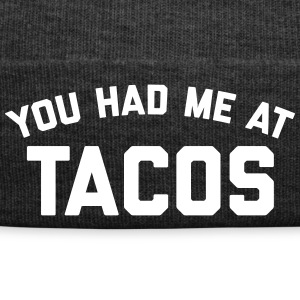 Had Me At Tacos Funny Quote Caps & Hats - Winter Hat
