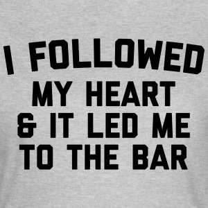 Led Me To Bar Funny Quote T-shirts - T-shirt dam