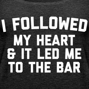 Led Me To Bar Funny Quote Tops - Camiseta de tirantes premium mujer
