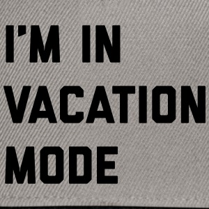 Vacation Mode Funny Quote Caps & Hats - Snapback Cap