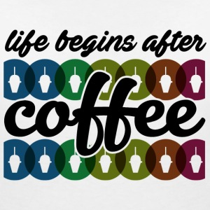 Life begins after coffee Tee shirts - T-shirt col V Femme