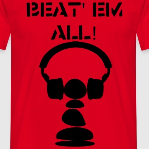 Beat' em all! - Männer T-Shirt