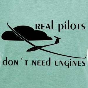real glider pilot T-Shirts - Women's T-shirt with rolled up sleeves