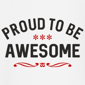 Proud to be awesome Baby Langarmshirts - Baby Langarmshirt