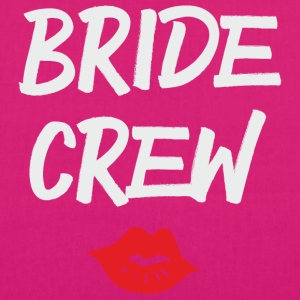 Bride Crew Kiss grey T-Shirts - Bio-Stoffbeutel
