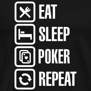 Eat - sleep - poker - repeat T-shirts - Mannen Premium T-shirt