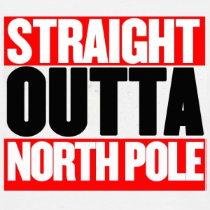 Straight Outta North Pole - Men's T-Shirt