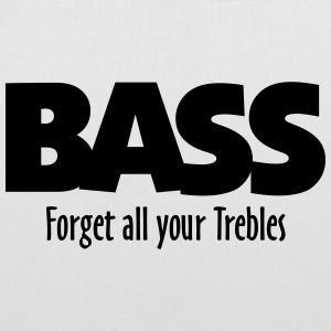 BASS forget all your Trebles Sacs et sacs à dos - Tote Bag