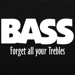BASS forget all your Trebles Bags & Backpacks - Tote Bag