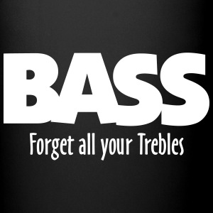 BASS forget all your Trebles Mugs & Drinkware - Full Colour Mug