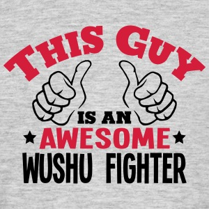 this guy is an awesome wushu fighter 2co - Men's T-Shirt